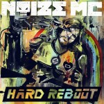 Noize MC - Hard Reboot 3.0 (2014)