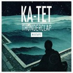 Ка-тет - Thunderclap (2014)