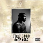 A$AP Ferg - Trap Lord (2013)