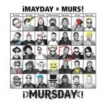¡MAYDAY! & Murs - ¡MursDay! (2014)