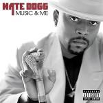 Nate Dogg - Music and Me (2001)