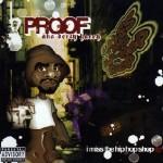 Proof - I Miss the Hip Hop Shop (2004)