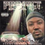 Project Pat - Mista Don't Play: Everythangs Workin (2001)