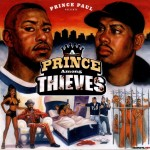 Prince Paul - A Prince Among Thieves (1999)