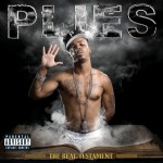 Plies - The Real Testament (2007)