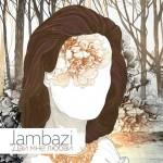 Jambazi - Дай Мне Любви EP (2015)