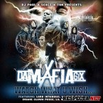 Da Mafia 6ix - Watch What U Wish (2015)
