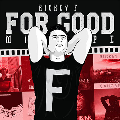 Rickey F - For Good (2015)
