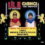 Lil B & Chance The Rapper - Free Based Freestyles (2015)