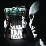 Mal Da Udal - Рэп Не Ради Денег (2010)