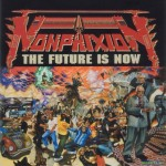 Non Phixion - The Future Is Now (2002)