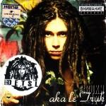 Децл - Aka Le Truk (2004)