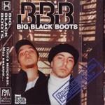 Big Black Boots - Попса Махровая. Маз Никаких... (1998)