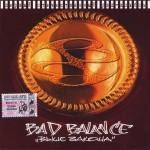 Bad Balance - Выше Закона (1990)