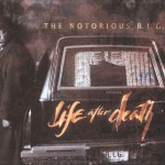 The Notorious B.I.G. - Life After Death (1997)