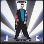 Vanilla Ice - To the Extreme (1990)