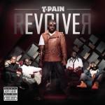 T-Pain - RevolveR (2011)