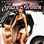 Foxy Brown - Brooklyn's Don Diva (2008)