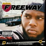 Freeway - Philadelphia Freeway (2003)