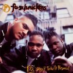 Fu-Schnickens - F.U. Don't Take It Personal (1992)