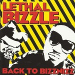 Lethal Bizzle - Back to Bizznizz (2007)