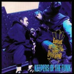 Lords of the Underground - Keepers of the Funk (1994)