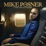 Mike Posner - 31 Minutes to Takeoff (2010)