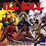 Ill Bill - Whats Wrong with Bill? (2004)