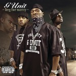 G-Unit - Beg for Mercy (2003)