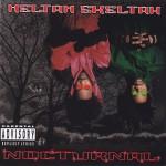 Heltah Skeltah - Nocturnal (1996)