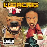 Ludacris - Word of Mouf (2001)