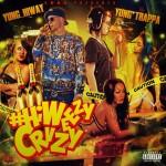 Yung Trappa & Yung Hiway — HiWeezyCrvzy (2015)