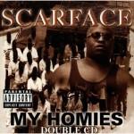 Scarface - My Homies (1998)