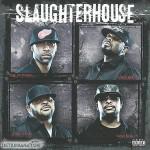 Slaughterhouse - Slaughterhouse (2009)