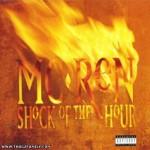 MC Ren - Shock of the Hour (1993)