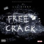 Lil Bibby - Free Crack (2013)