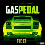 Sage The Gemini - Gas Pedal EP (2013)