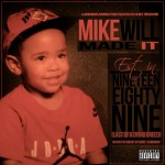 Mike Will Made It - Est. In 1989 (Last Of A Dying Breed)