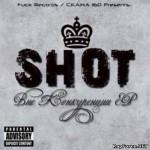 Shot - Вне Конкуренции EP (2009)