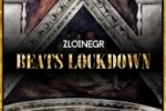 ZLOI NEGR - BEATS LOCKDOWN (2014)