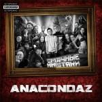 Anacondaz - Смачные Ништяки (2009)