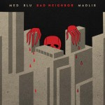 MED & Blu & Madlib - Bad Neighbor (2015)