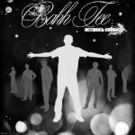 Bahh Tee - Остаюсь Cобой (2010)
