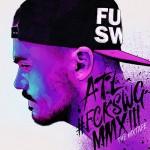ATL - #FCKSWG MMXIII (2013)