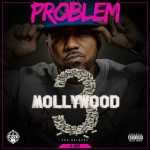 Problem - Mollywood 3: The Relapse (Side A) (2015)