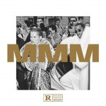 Diddy - MMM (2015)