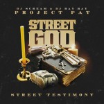 Project Pat - Street God (2015)