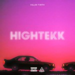 Killah TVETH — HIGH TEKK (2015)