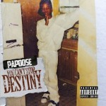Papoose - You Can't Stop Destiny (2015)