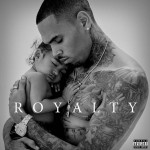 Chris Brown - Royalty (2015)